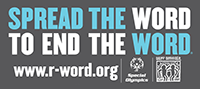 The spread the word to end the word logo is provided by the Special Olympics organization.